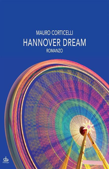 Hannover dream als eBook von Mauro Corticelli