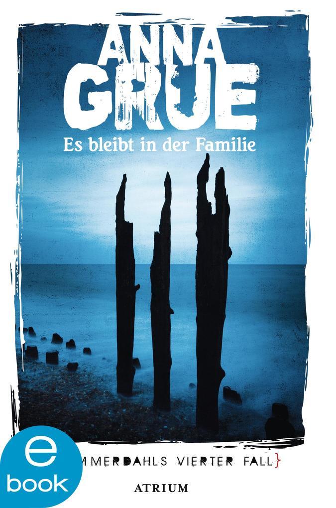 Es bleibt in der Familie als eBook von Anna Grue