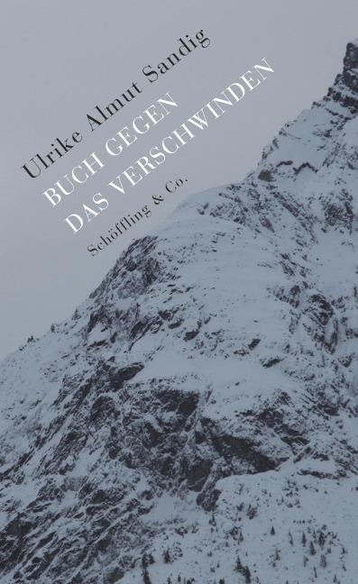 Buch gegen das Verschwinden als Buch von Ulrike Almut Sandig