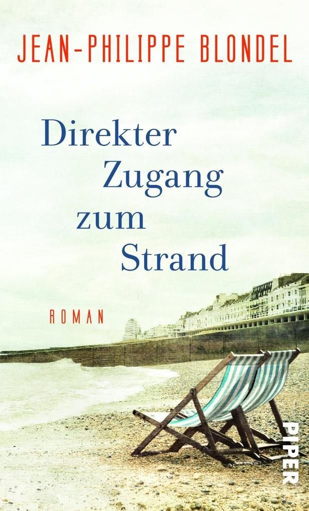 Direkter Zugang zum Strand als Buch von Jean-Philippe Blondel
