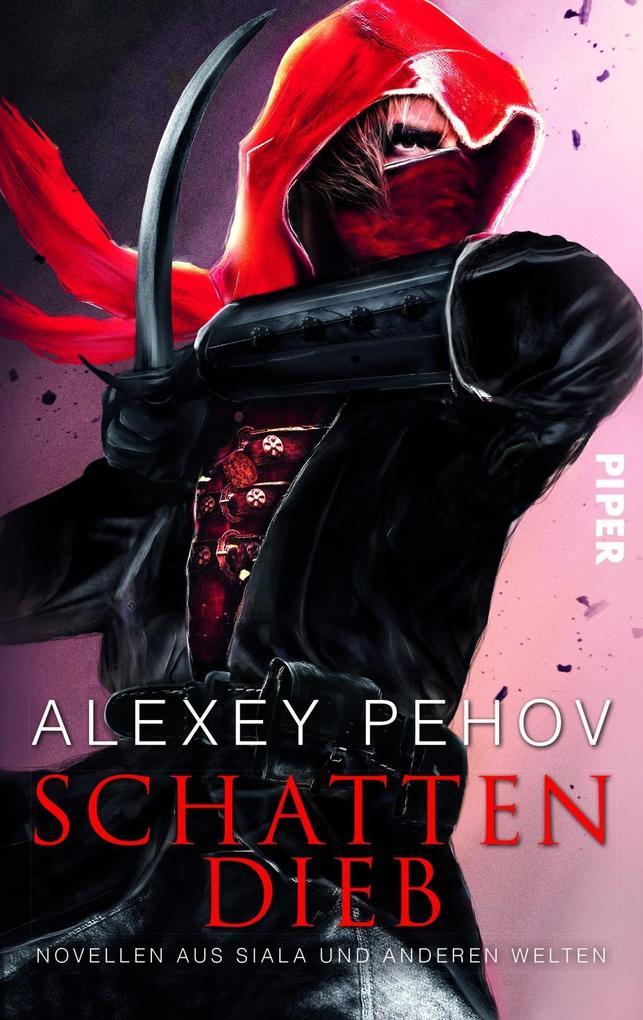 Schattendieb als Buch von Alexey Pehov