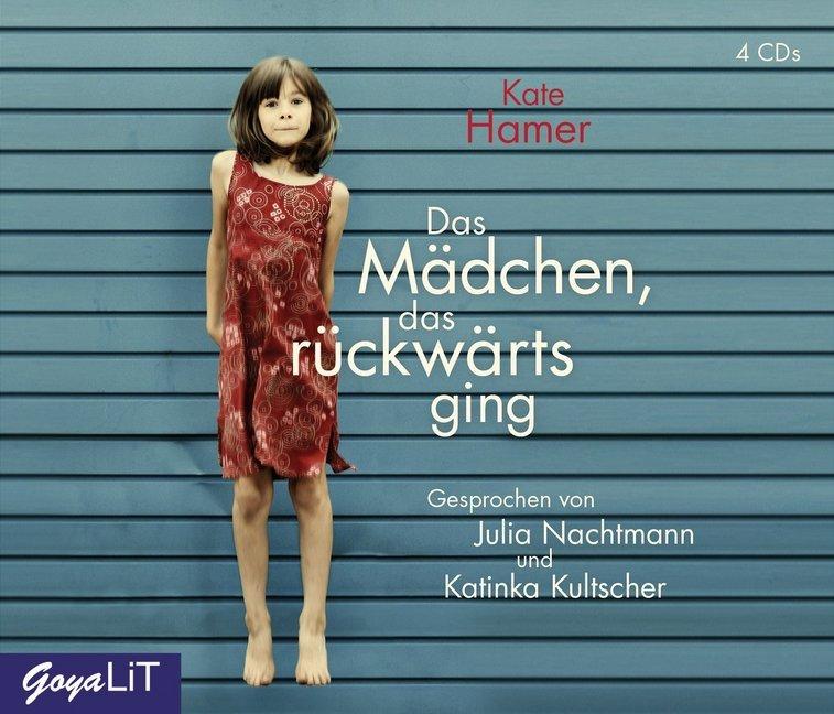 Das Mädchen, das rückwärts ging als Hörbuch CD von Kate Hamer