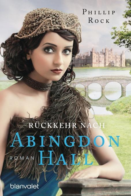 Rückkehr nach Abingdon Hall als Taschenbuch von Phillip Rock