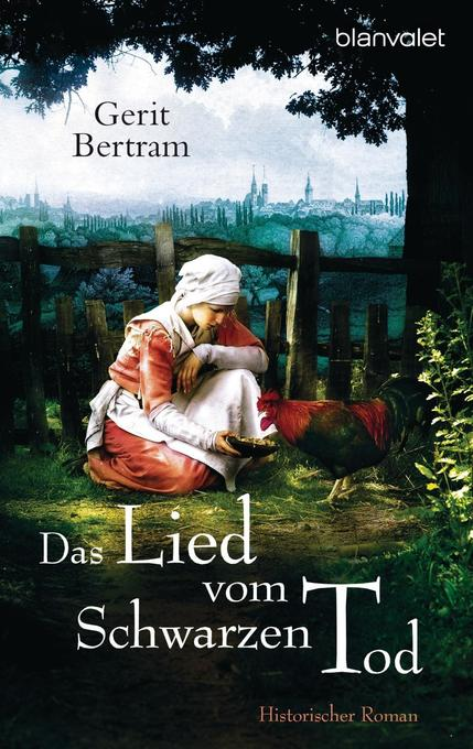 Das Lied vom Schwarzen Tod als Taschenbuch von Gerit Bertram