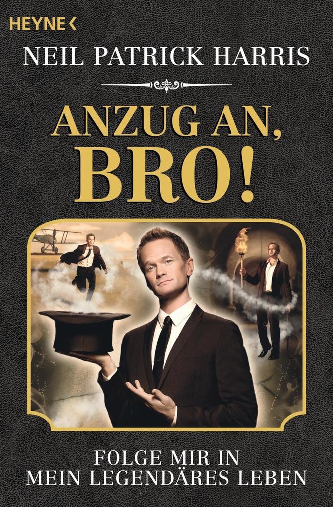 Anzug an, Bro! als Taschenbuch von Neil Patrick Harris