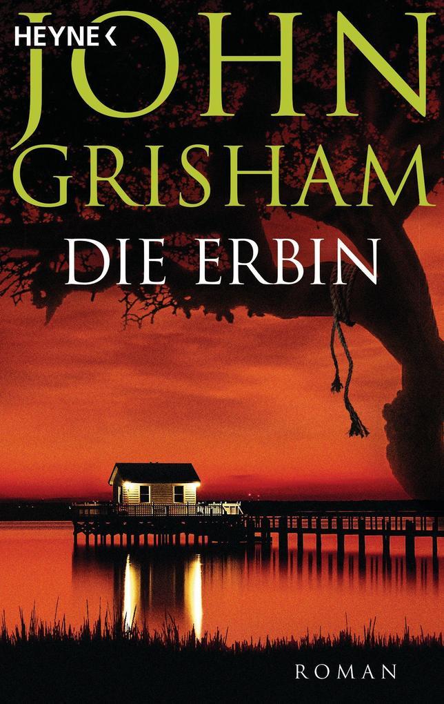 Die Erbin als Taschenbuch von John Grisham