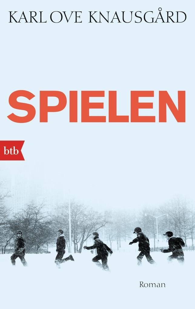 Spielen als Taschenbuch von Karl Ove Knausgård