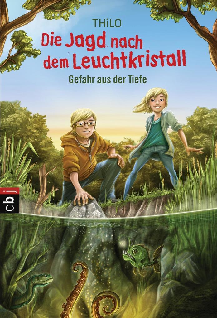 Die Jagd nach dem Leuchtkristall 02 - Gefahr aus der Tiefe als Taschenbuch von Thilo