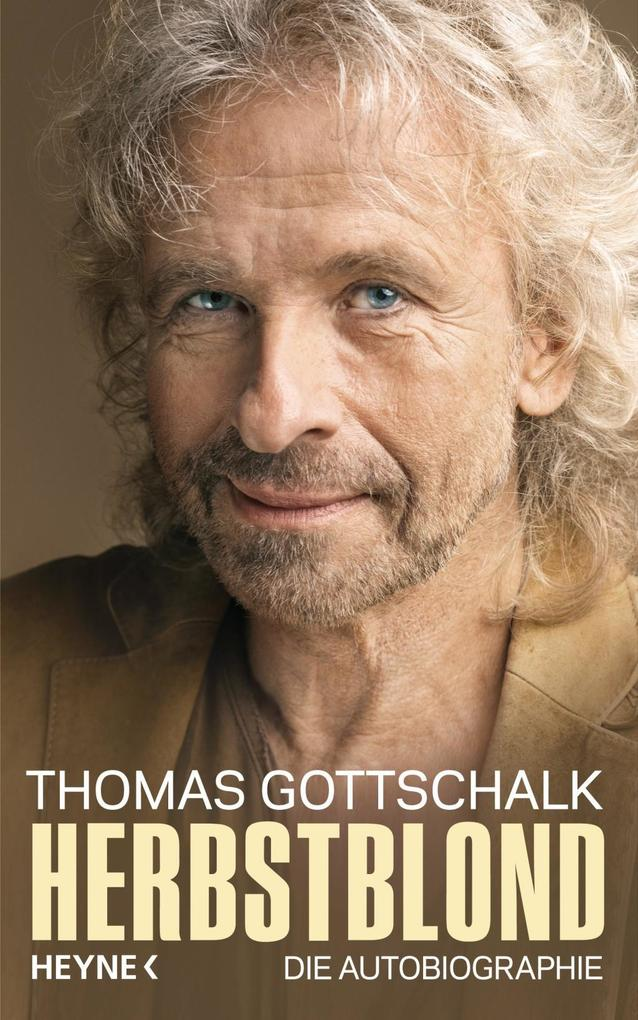 Herbstblond als Buch von Thomas Gottschalk