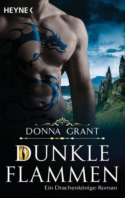 Dunkle Flammen als Taschenbuch von Donna Grant