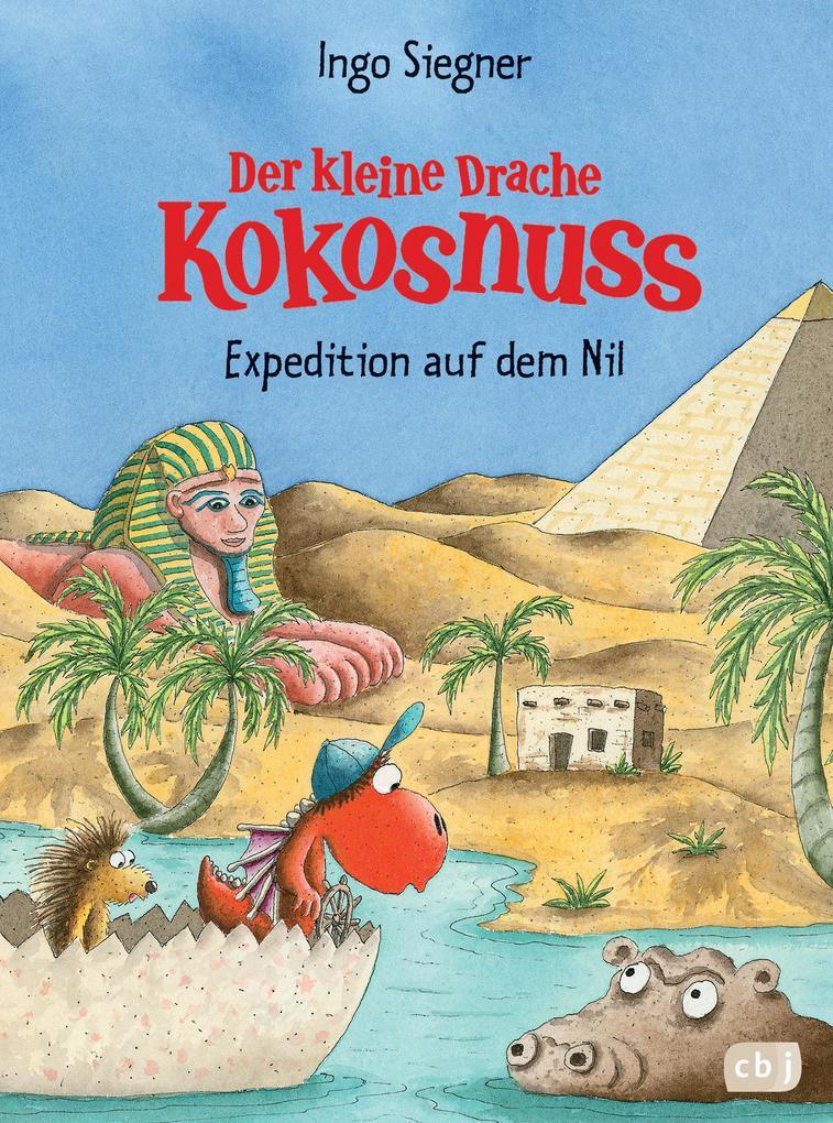 Der kleine Drache Kokosnuss 23 - Expedition auf dem Nil als Buch von Ingo Siegner