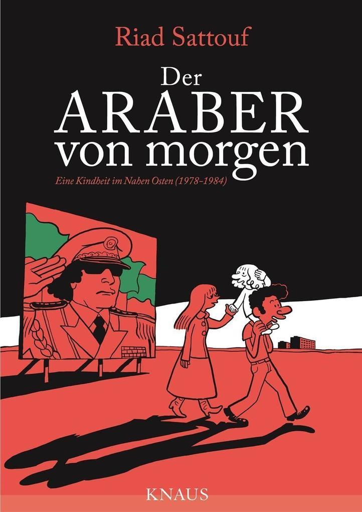 Der Araber von morgen, Band 1 als Buch von Riad Sattouf