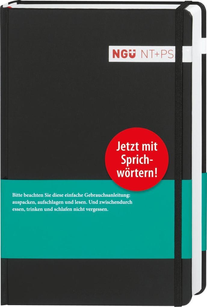 Neue Genfer Übersetzung (NGÜ) - Neues Testament mit Psalmen und Sprüchen als Buch von
