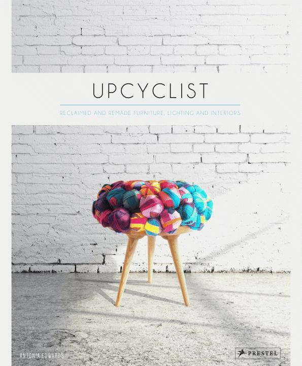Upcyclist als Buch von Antonia Edwards