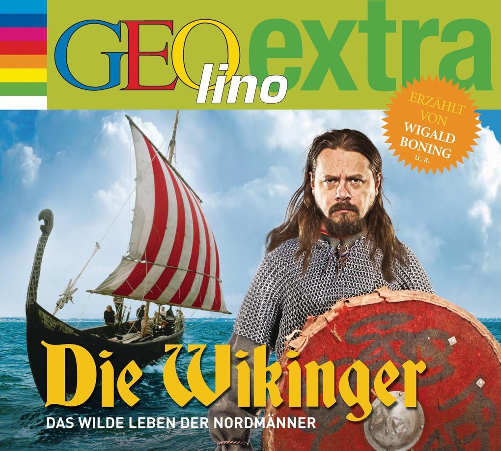 Die Wikinger - Das wilde Leben der Nordmänner als Hörbuch CD von Martin Nusch