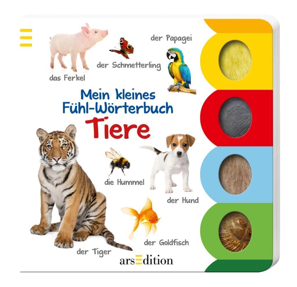 Mein kleines Fühl-Wörterbuch - Tiere als Buch von