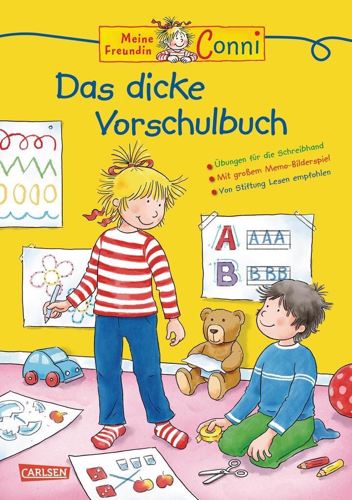 Conni Gelbe Reihe: Lernspaß - Das dicke Vorschulbuch als Buch von Hanna Sörensen