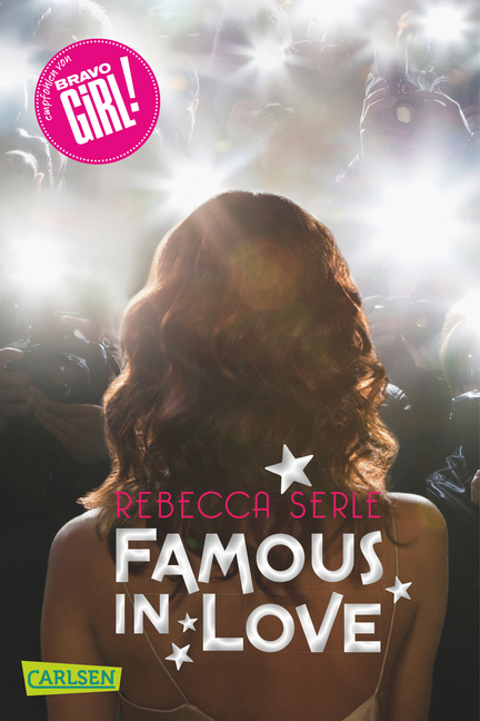 Famous in Love, Band 1 als Taschenbuch von Rebecca Serle