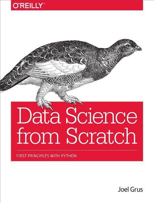 Data Science from Scratch als Buch von Joel Grus
