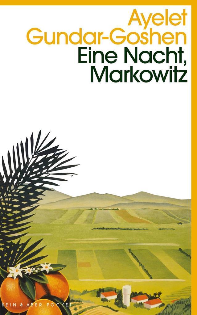 Eine Nacht, Markowitz als Taschenbuch von Ayelet Gundar-Goshen
