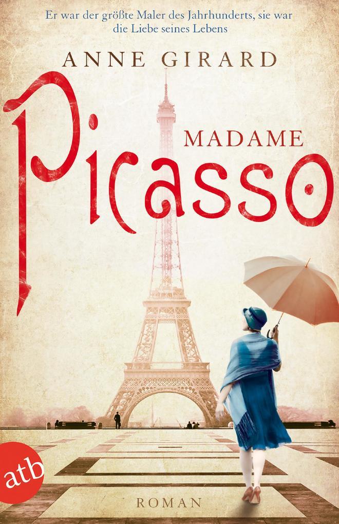 Madame Picasso als Taschenbuch von Anne Girard