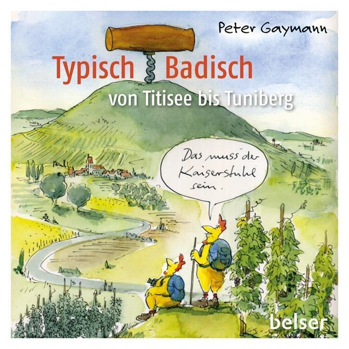 Typisch Badisch als Buch von Peter Gaymann