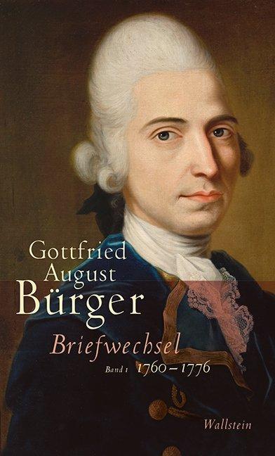 Briefwechsel als Buch von Gottfried August Bürger, Bernd Achenbach, Joachim Ehrhardt, Hans-Joachim Heerde, William A. Li