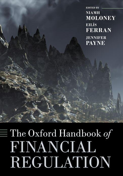 The Oxford Handbook of Financial Regulation als Buch von Eilis Ferran, Niamh Moloney, Jennifer Payne