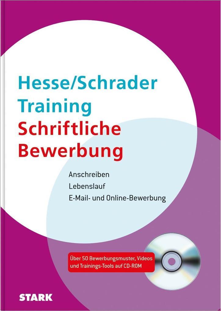 Hesse/Schrader: Training Schriftliche Bewerbung als Buch von Jürgen Hesse, Hans-Christian Schrader