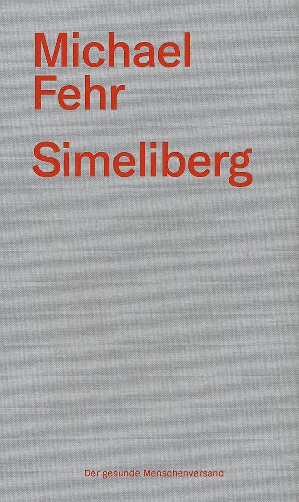 Simeliberg als Buch von Michael Fehr