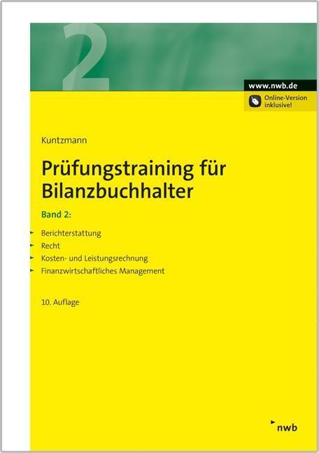 Prüfungstraining für Bilanzbuchhalter, Band 2 als Buch von Jörg Kuntzmann