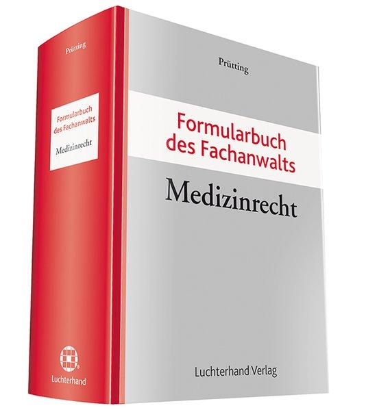 Formularbuch des Fachanwalts Medizinrecht als B...