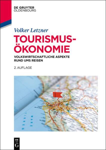 Tourismusökonomie als Buch von Volker Letzner