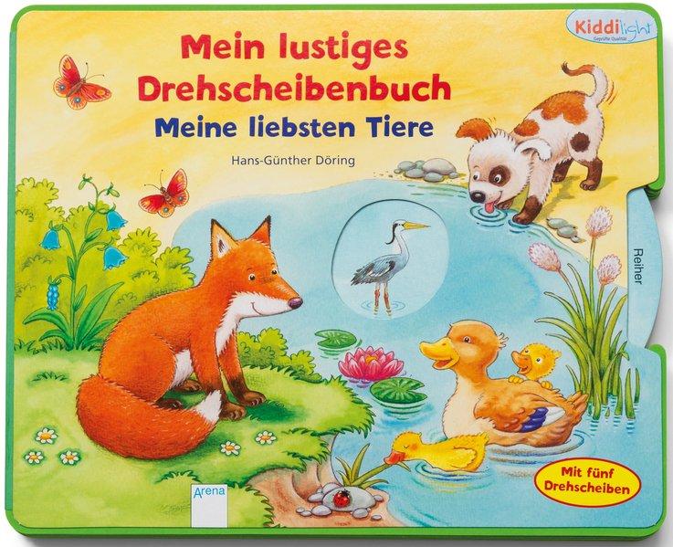 Mein lustiges Drehscheibenbuch. Meine liebsten Tiere als Buch von Hans-Günther Döring