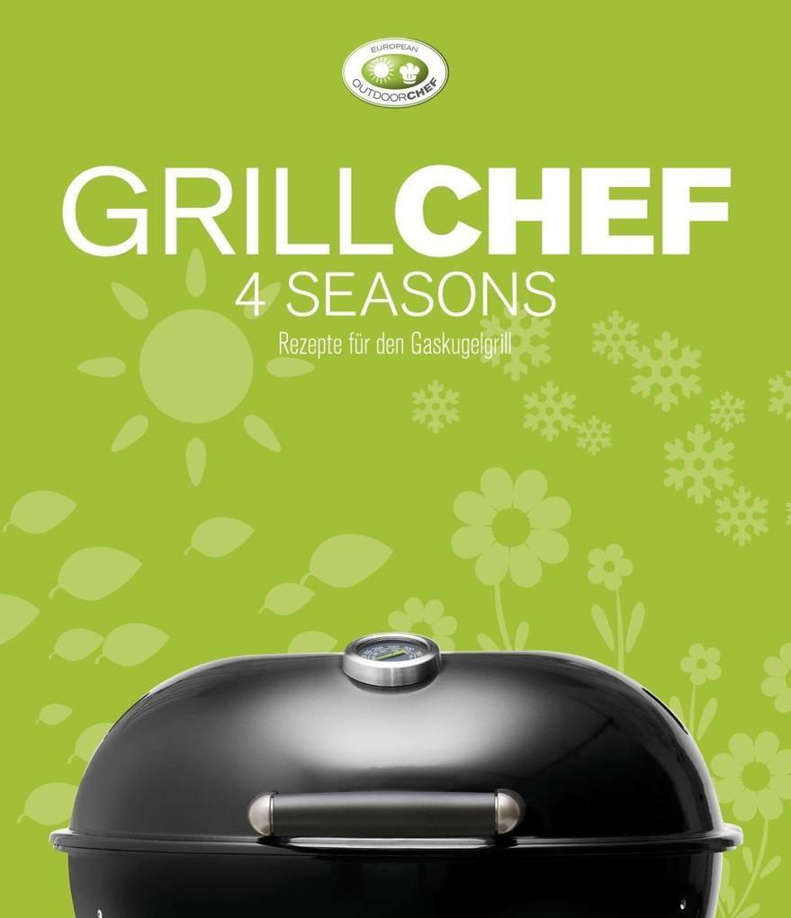 GrillChef 4 seasons als Buch von
