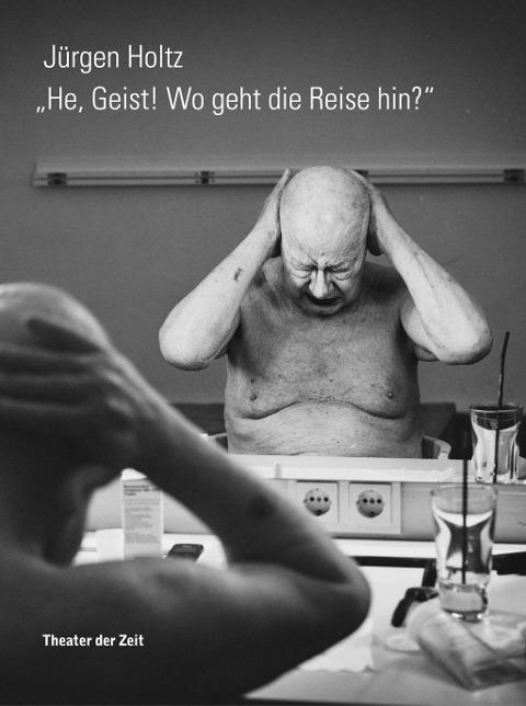 He, Geist! Wo geht die Reise hin? als Buch von Jürgen Holtz
