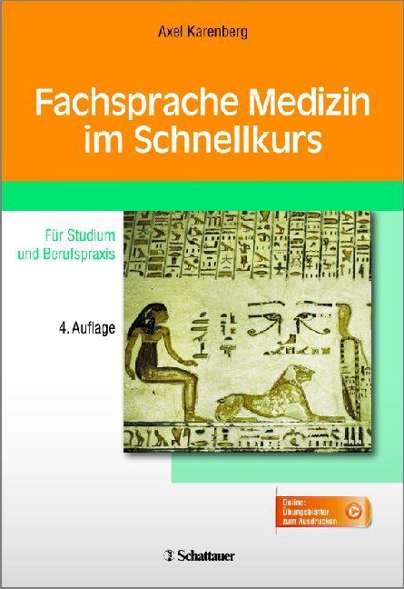 Fachsprache Medizin im Schnellkurs als Buch von Axel Karenberg