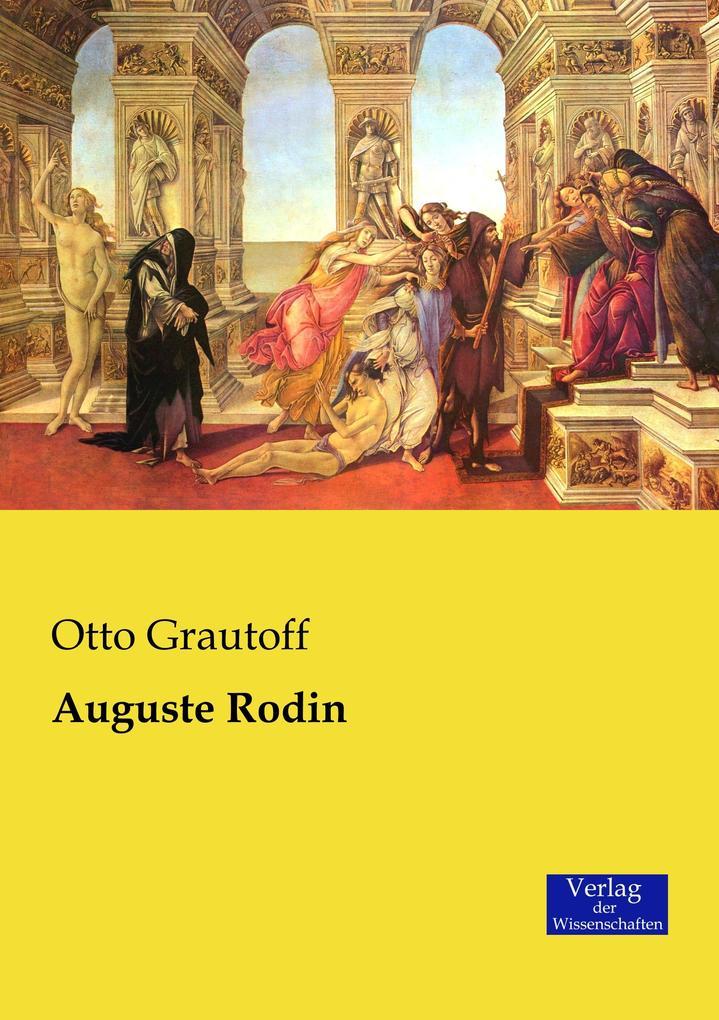 Auguste Rodin als Buch von Otto Grautoff
