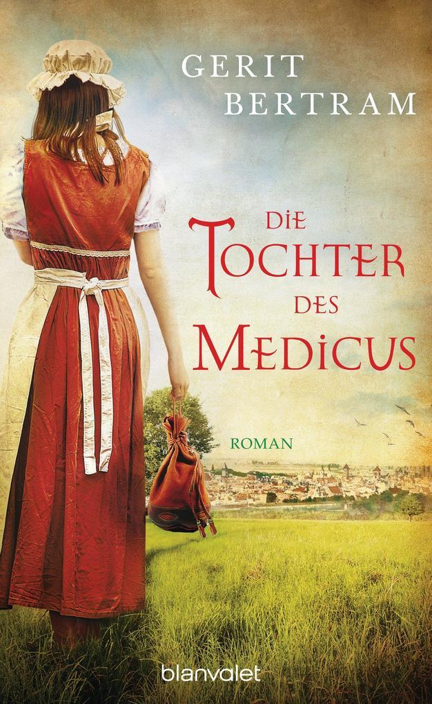 Die Tochter des Medicus als eBook von Gerit Bertram