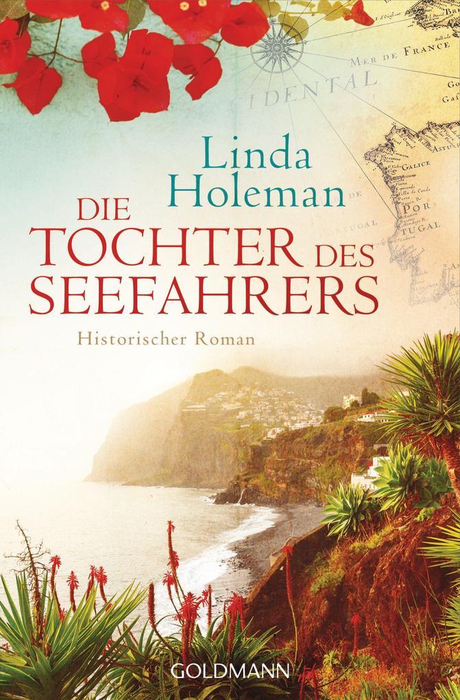 Die Tochter des Seefahrers als eBook von Linda Holeman