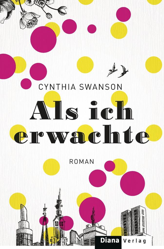 Als ich erwachte als eBook von Cynthia Swanson
