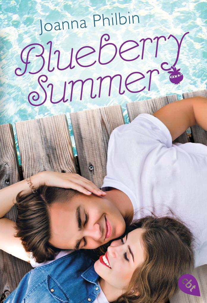 Blueberry Summer als eBook von Joanna Philbin