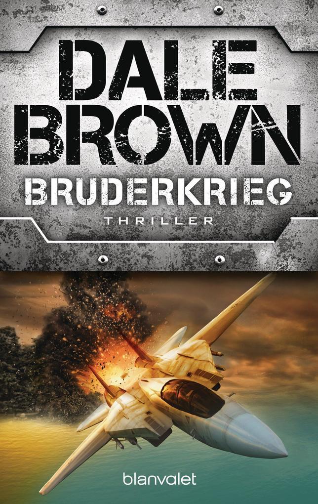 Bruderkrieg als eBook von Dale Brown