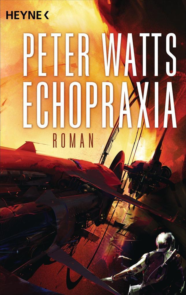 Echopraxia als eBook von Peter Watts