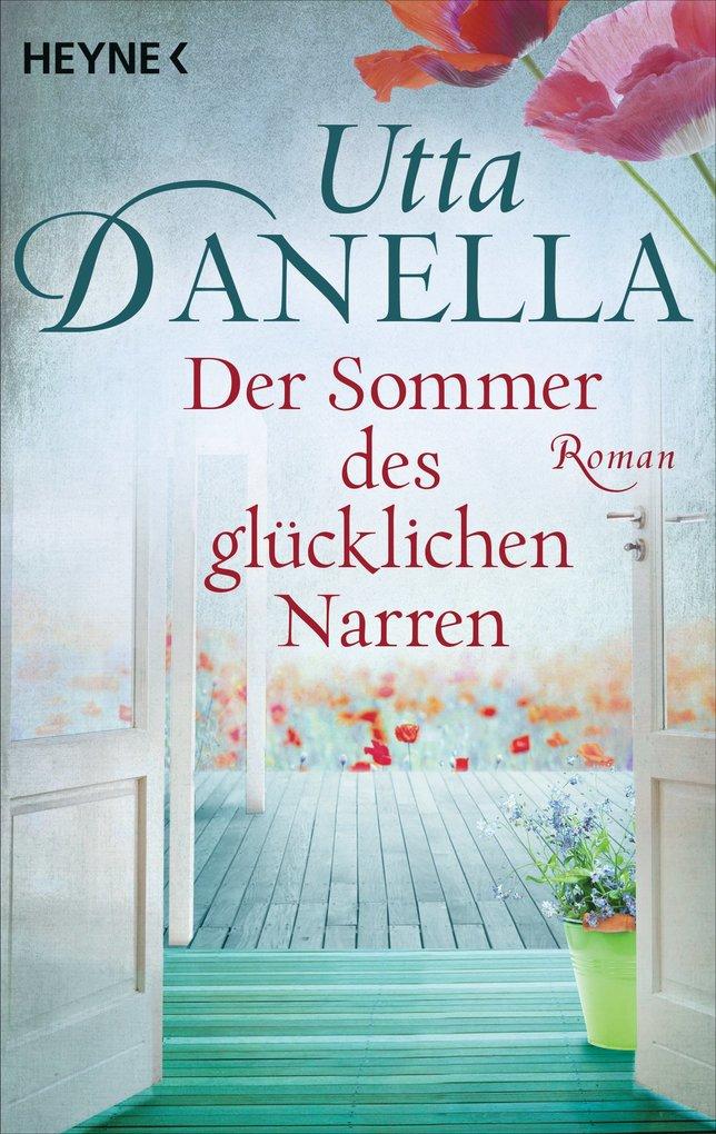 Der Sommer des glücklichen Narren als eBook von Utta Danella
