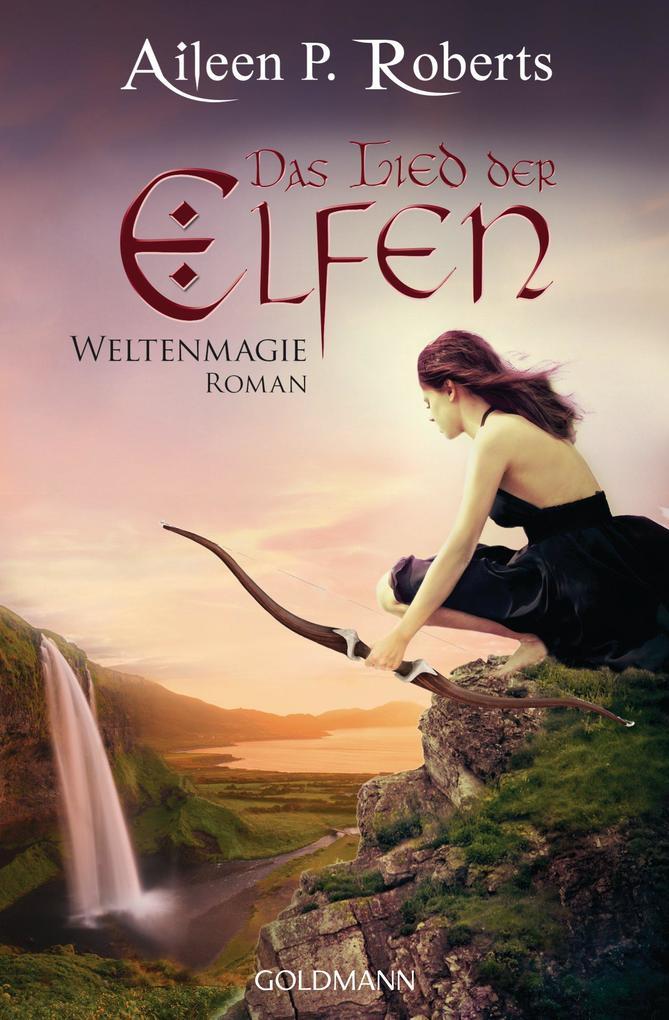 Das Lied der Elfen als eBook von Aileen P. Roberts