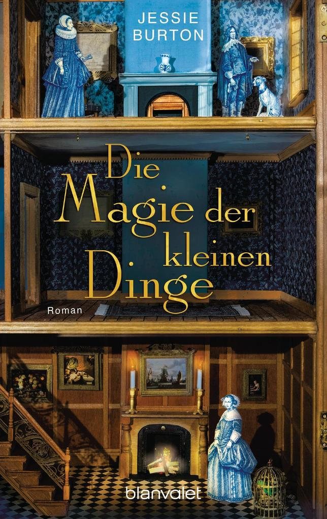 Die Magie der kleinen Dinge als eBook von Jessie Burton