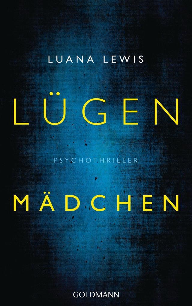 Lügenmädchen als eBook von Luana Lewis
