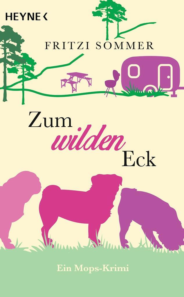 Zum wilden Eck als eBook von Fritzi Sommer