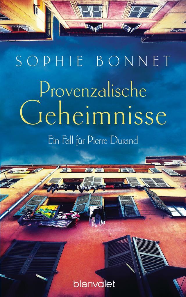 Provenzalische Geheimnisse als eBook von Sophie Bonnet
